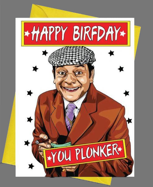 Happy Birfday You Plonker Birthday Card