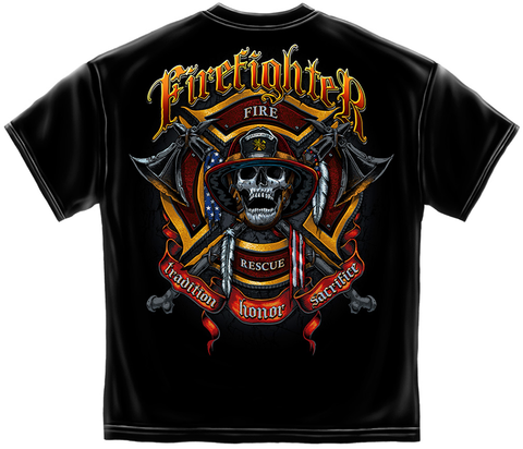 Firefighter Tradition-Honor-Sacrifice Shirt