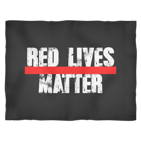 BLANKET RED LIVES MATTER - AVAILABLE IN SMALL, MEDIUM AND LARGE