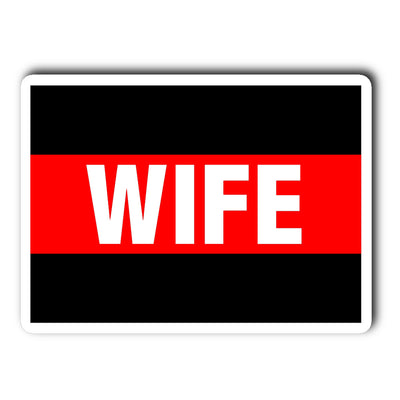 Thin Red Line Wife Decal Sticker