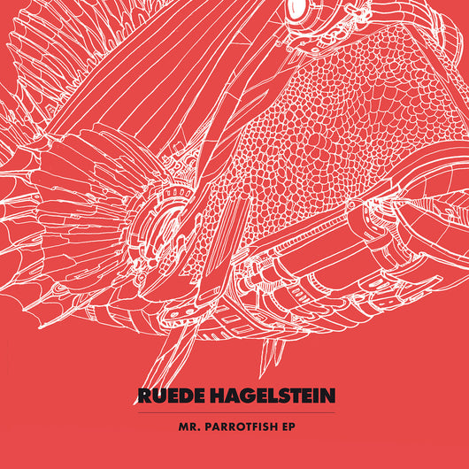 Ruede Hagelstein<BR>Mr. Parrotfish EP