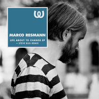 Marco Resmann<BR>Life About To Change EP