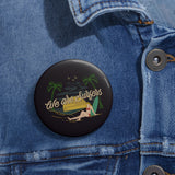 Black Pin Buttons We Are surfers