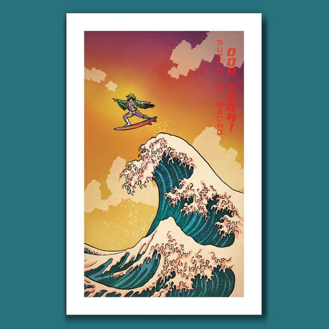 """Surf's Up, Macho Man"" ART PRINT"