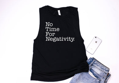 No Time For Negativity Flowy Muscle Tank