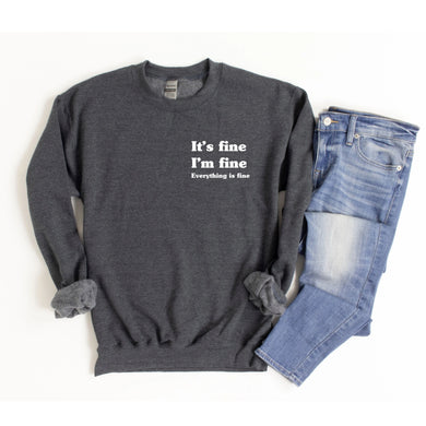 It's Fine Dark Heather Pullover Sweatshirt