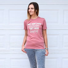 They Don't Need Perfection - Mauve Unisex Tee