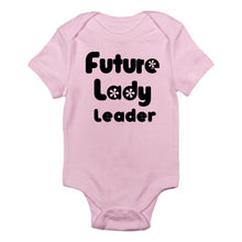 Future Lady Leader T-shirt or Onesie