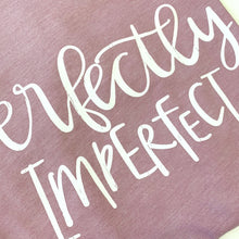 Perfectly Imperfect Orchid Tee