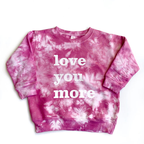 Love You More Raspberry Tie Dye Kids Pullover