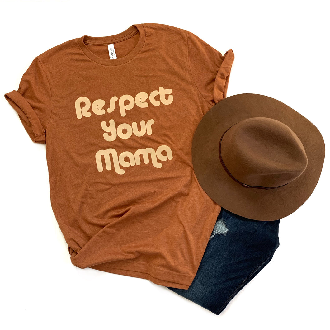 Respect Your Mama Autumn Tee