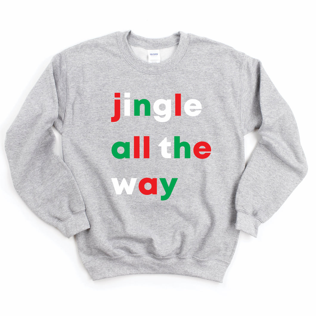 Jingle All the Way Adult Sweatshirt