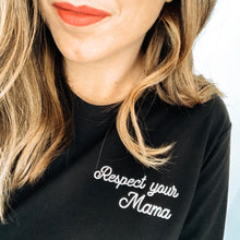 Respect Your Mama Embroidered Lightweight Pullover
