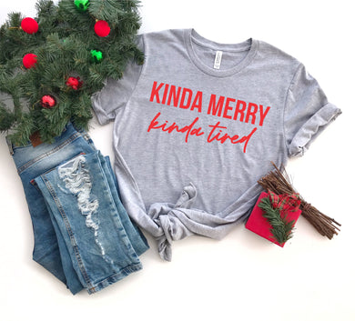 Kinda Merry Kinda Tired Adult Short Sleeve Tee