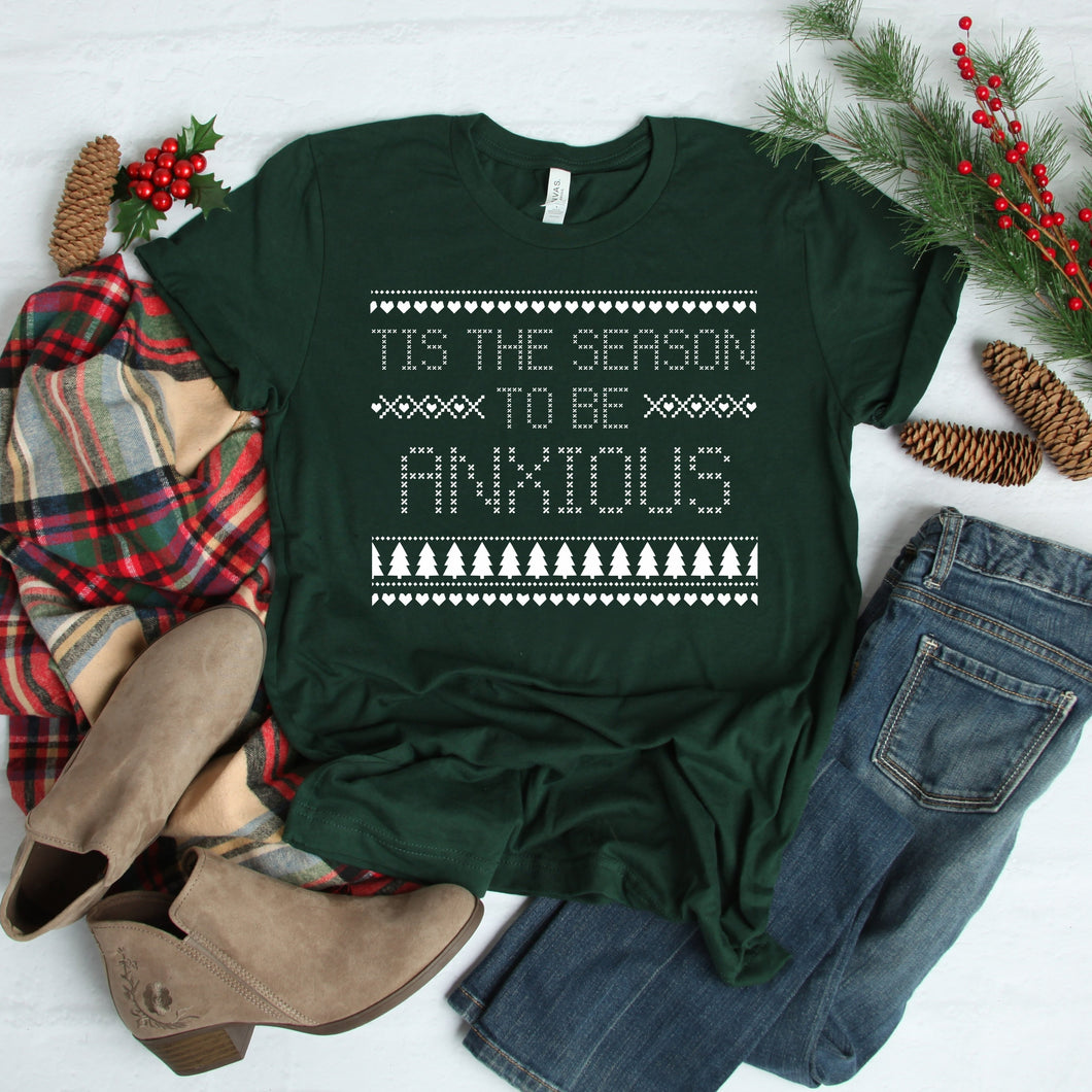 Tis the Season to be Anxious Ugly Sweater Crewneck Tshirt