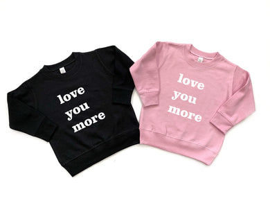 Love You More Kid's Crewneck Sweatshirt