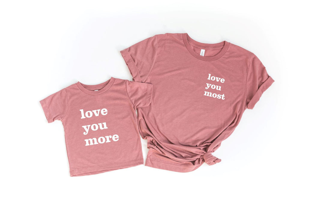 Love You Most Mauve Adult Tee