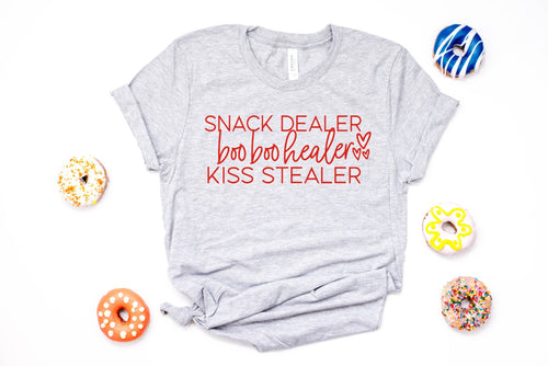 Snack Dealer, Boo Boo Healer, Kiss Stealer Tee - Grey with Red