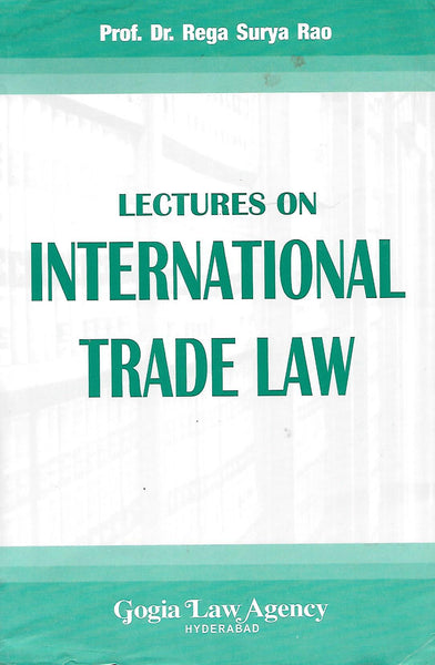 Lectures on International Trade Law