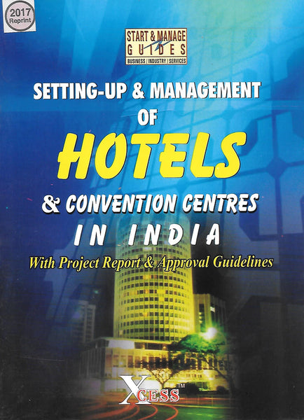 Setting-up & Management of Hotels & Convention Centers In India