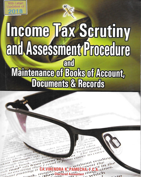 Income Tax Scrutiny and Assessment Procedure