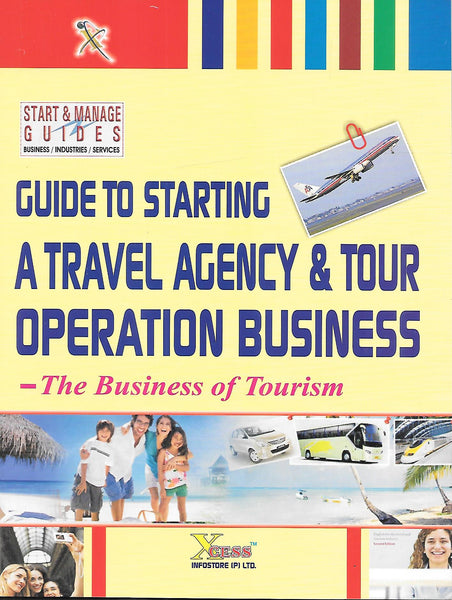 Guide to Starting A Travel Agency & Tour Operation Business
