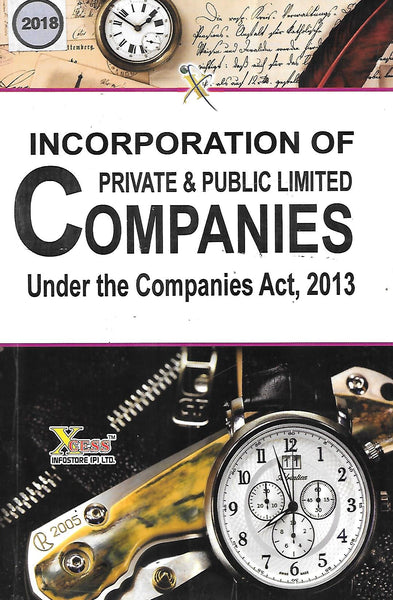 Incorporation of Private & Public Limited Companies Under the Companies Act, 2013