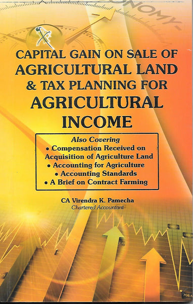 Capital Gain on Sale of Agricultural Land & Tax Planning for Agricultural Income