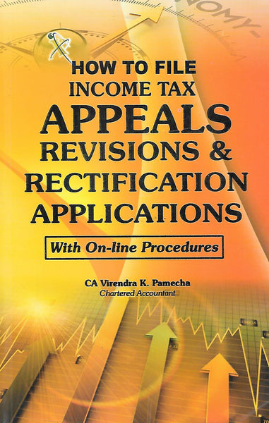 How to File Income Tax Appeals Revisions & Rectification Applications
