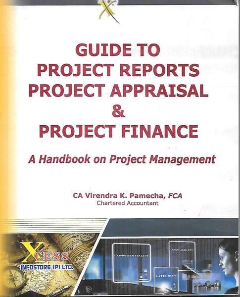 Guide to Project Reports Project Appraisal & Project Finance