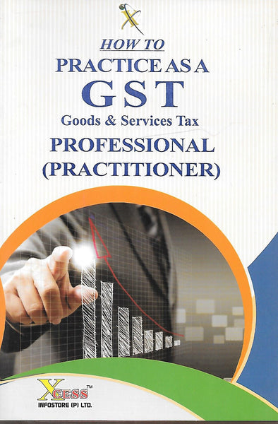 How to Practice as a GST Goods & Services Tax