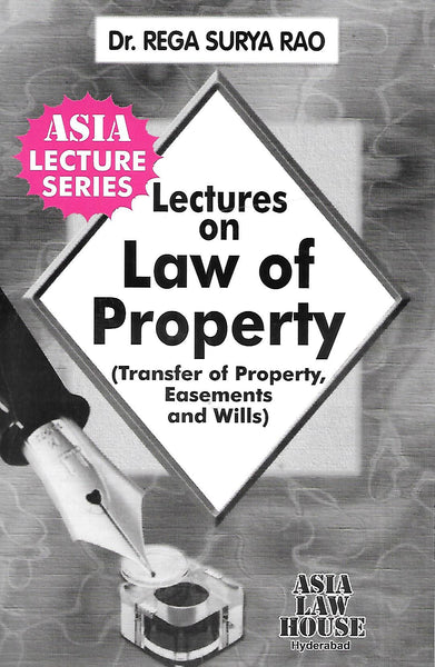 Lectures on Law of Property (Transfer of Property Easements and Wills)