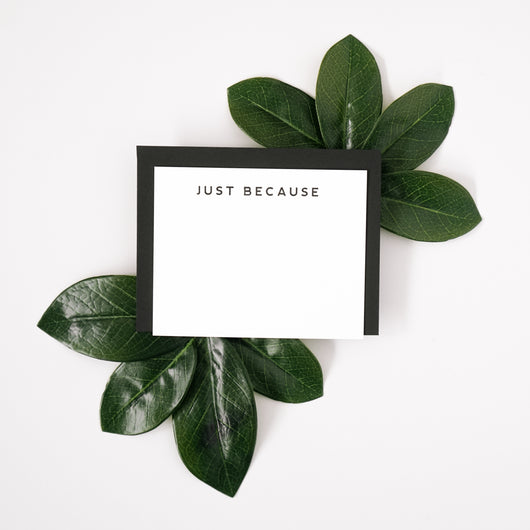 Just Because Letterpress Notecard Set
