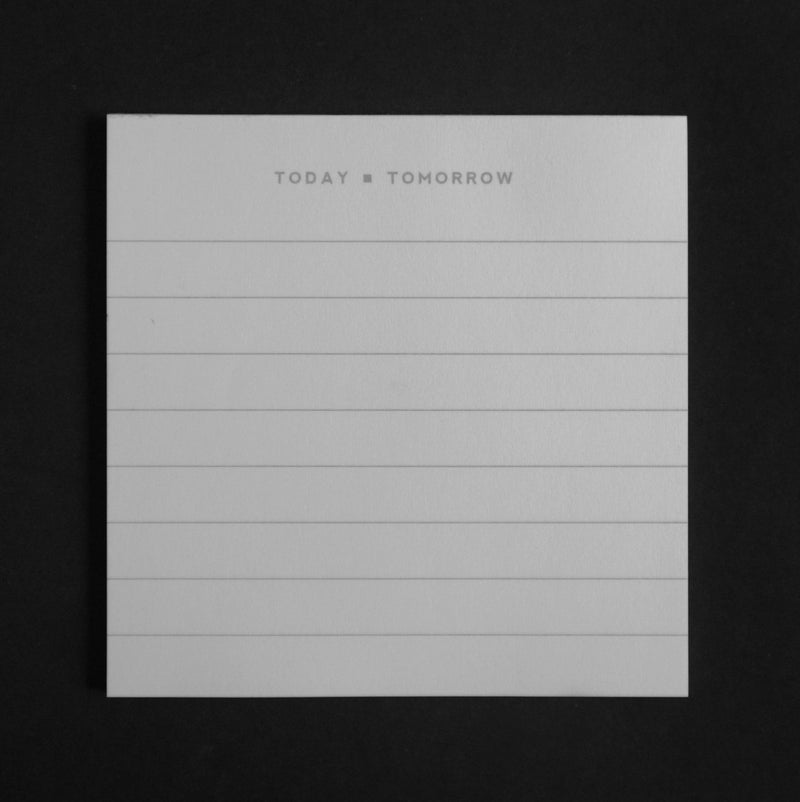 Today or Tomorrow Square Pad