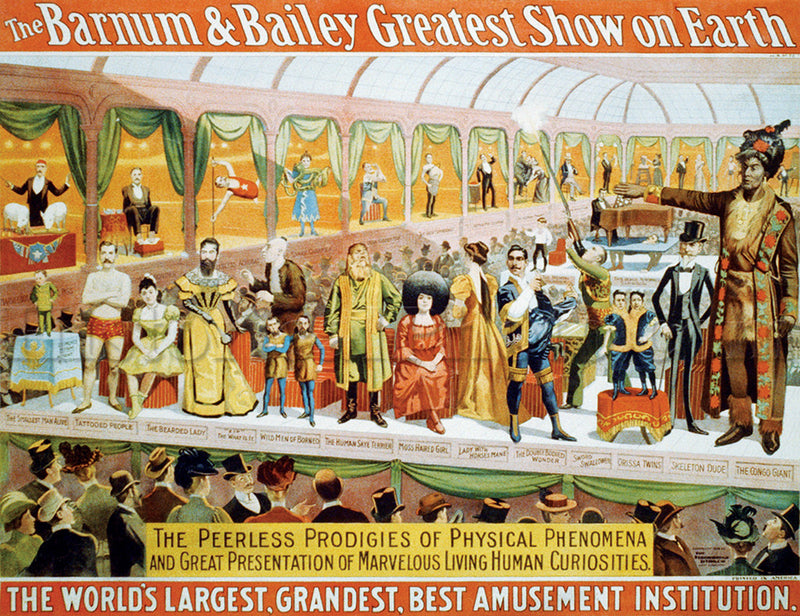 Barnum & Bailey: Human Curiosities