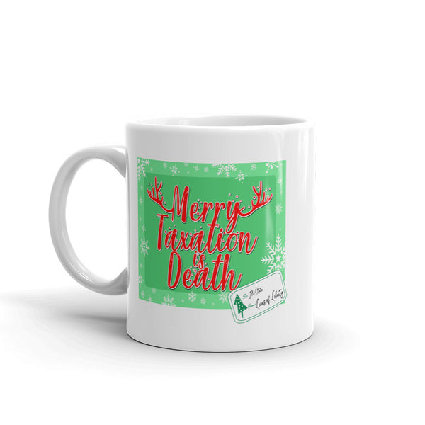 Merry Taxation is Death Mug