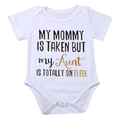 My Mommy is Taken, but my Auntie is Free Bodysuit - FREE, Jusy pay shipping!