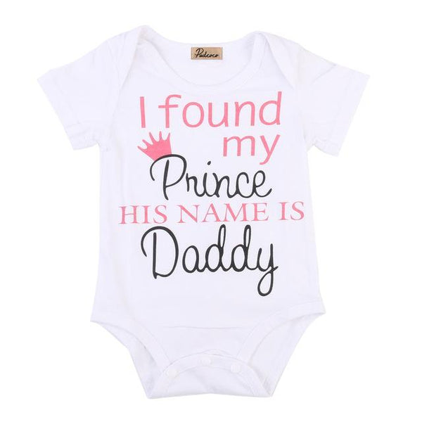 I Found My Prince, His Name Is Daddy Bodysuit - FREE, Just pay Shipping