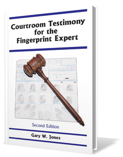 Courtroom Testimony for the Fingerprint Expert