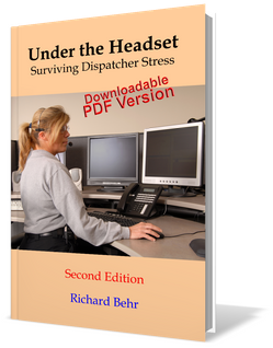 Under the Headset: Surviving Dispatcher Stress, 2nd Edition DOWNLOADABLE PDF VERSION