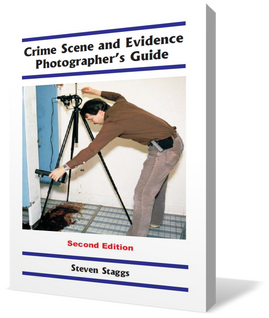 Crime Scene and Evidence Photographer's Guide