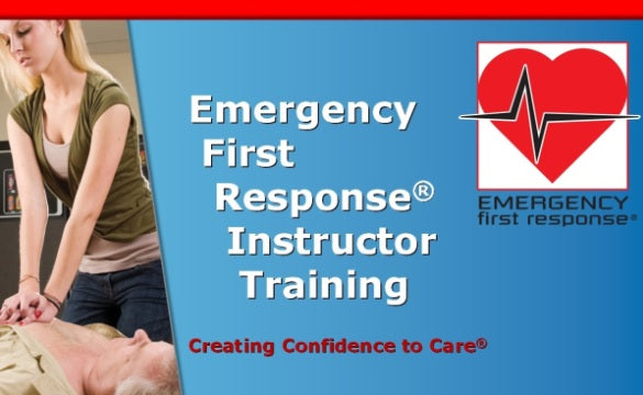 EFRI - Emergency First Response Instructor Course 2019