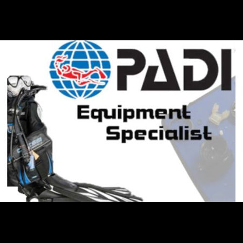 PADI Equipment Specialist Course - 1st July 2019
