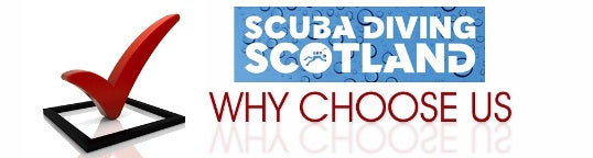 Why Choose SCUBA DIVING SCOTLAND? Reason #12