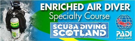 SCUBA DIVING SCOTLAND - PADI Nitrox Speciality Course 5th August 2017