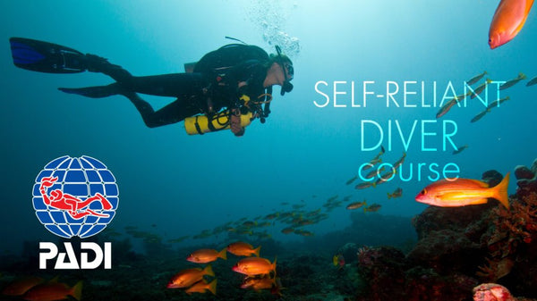 PADI Self Reliant Diver Speciality Course