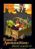 World War I Poster Food is Ammunition Advertisement