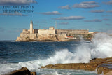 Ocean Waves at Morro Castle at Havana, Cuba Fine Art Print