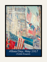 A premium poster of Allies Day, May 1917 painted by Childe Hassam