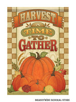 A Harvest, a Time to Gather Fall flag